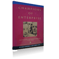 Champions of Enterprise. A history of business and enterprise in Australia from 1788