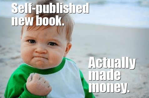 The cost of marketing and selling your self-published book.